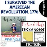 BUNDLE-I Survived American Rev. - Notice & Note Post It Organizers + Novel Study
