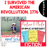 BUNDLE-I Survived the American Rev.-Notice & Note Graphic Organizers+Novel Study