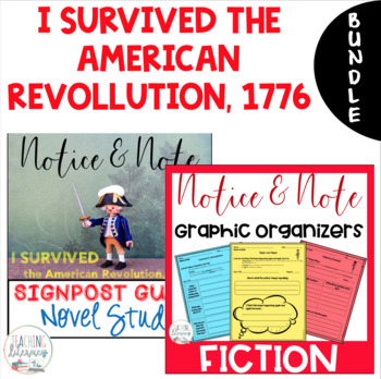 I Survived the American Revolution NOTICE AND NOTE Signposts and Novel Study