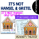 IT'S NOT Hansel and Gretel Readers' Theater Script and Dif