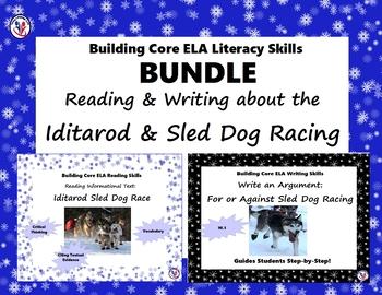 Iditarod ELA BUNDLE: Informational Passage & Tasks + Write Argument Sled Dogs