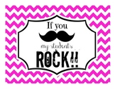 """BUNDLE - """"If you (mustache), my students ROCK!"""" Signs"""