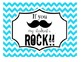 "BUNDLE - ""If you (mustache), my students ROCK!"" Signs"