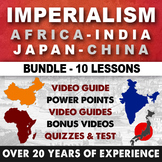 Imperialism Africa and India and Japan and China Bundle World History