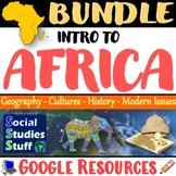 BUNDLE   Intro to Africa Google Digital Resources   Cultur
