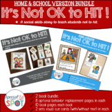 BUNDLE: It's NOT OK to Hit! School and Home VERSIONS