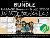 BUNDLE Juliette Gordon Low: PebbleGO Research It & SCOOT Task Cards