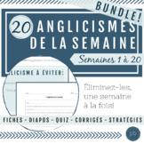 BUNDLE L'anglicisme de la semaine - Semaines 1 à 20