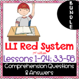 BUNDLE- LLI Red System- Comprehension Questions + Answers