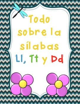 Las Sílabas con Ll, Tt and Dd - Letras, Dd, Tt and Ll -BUNDLE-