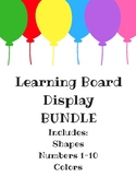 BUNDLE: Learning Board Display - Colors, Numbers 1-10, and Shapes