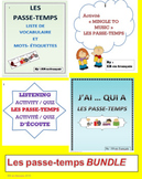 BUNDLE  Les passe-temps / Hobbies in French