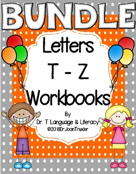 BUNDLE Letter of the Week: Letters T to Z Workbooks