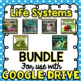 BUNDLE Life Systems for Google Drive & Google Classroom
