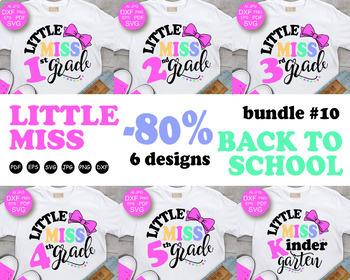 BUNDLE Little Miss 1st grade svg Miss Kindergarten Svg Back To School svg