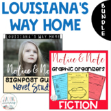 BUNDLE - Louisiana's Way Home - Notice & Note Graphic Organizers + Novel Study