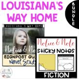 BUNDLE - Louisiana's Way Home - Notice & Note Post It Organizers + Novel Study