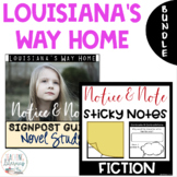 Louisiana's Way Home NOTICE AND NOTE Signposts Sticky Note