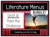BUNDLE: Meet the Challenge Literature Menus (Unit 4)