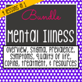 Mental Illness Minilessons *UNIT BUNDLE*