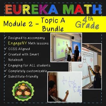 BUNDLE Module 2 Topic A Eureka Math 4th Grade SmartBoard Lessons 1-3