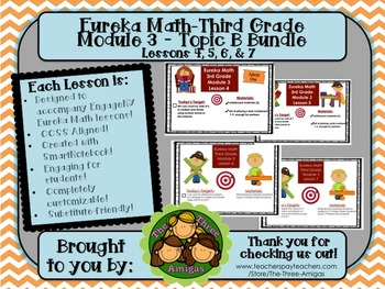 BUNDLE Module 3 Topic B Eureka Math 3rd Grade SmartBoard Lessons 4, 5, 6, & 7