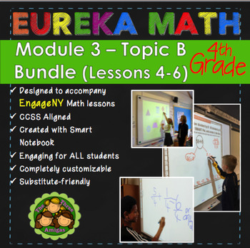 BUNDLE Module 3 Topic B Eureka Math 4th Grade Smartboard Lessons 4-6