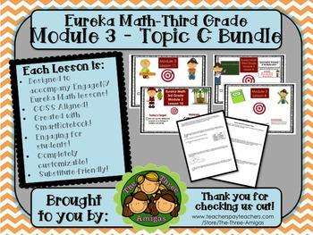 BUNDLE Module 3 Topic C Eureka Math 3rd Grade SmartBoard Lsns 8-11 & Mid-Mod Rvw