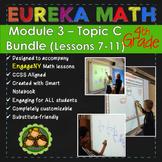 BUNDLE Module 3 Topic C Eureka Math 4th Grade Smartboard Lessons 7-11