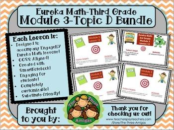 BUNDLE Module 3 Topic D Eureka Math 3rd Grade SmartBoard Lessons 12-15