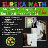 BUNDLE Module 3 Topic D Eureka Math 4th Grade Smartboard Lessons 12-13