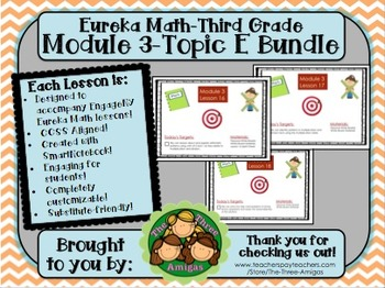 BUNDLE Module 3 Topic E Eureka Math 3rd Grade SmartBoard Lessons 16-18