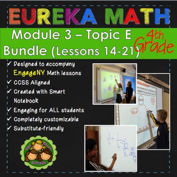 BUNDLE Module 3 Topic E Eureka Math 4th Grade Smartboard Lessons 14-21