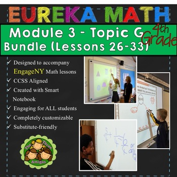 BUNDLE Module 3 Topic G Eureka Math 4th Grade Smartboard Lessons 26-33