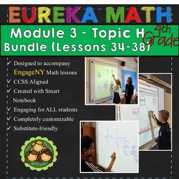 BUNDLE Module 3 Topic H Eureka Math 4th Grade Smartboard Lessons 34-38