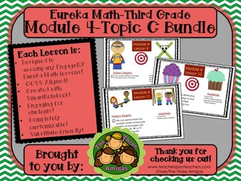 BUNDLE Module 4 Topic C Eureka Math 3rd Grade SmartBoard Lessons 9-11