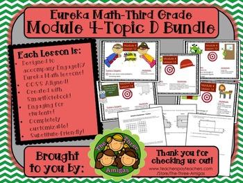 BUNDLE Module 4 Topic D Eureka Math 3rd Grade SmartBoard Lessons 12-16 & SG