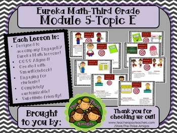 BUNDLE Module 5 Topic E Eureka Math 3rd Grade SmartBoard Lessons 20-27