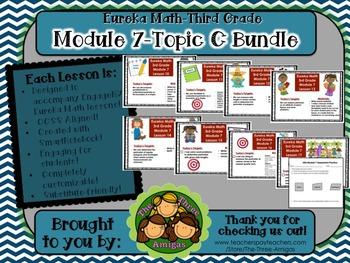 BUNDLE Module 7 Topic C Eureka Math 3rd Grade SmartBoard 10-17 & Mid-Mod  Review