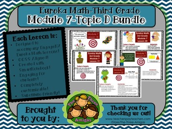BUNDLE Module 7 Topic D Eureka Math 3rd Grade SmartBoard 18-22