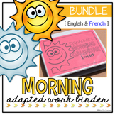 BUNDLE Morning Adapted Work Binder ( English and French )