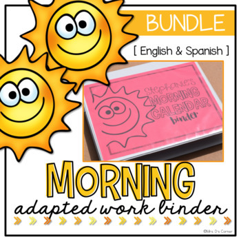 BUNDLE Morning Adapted Work Binder ( English and Spanish )