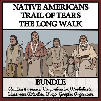 BUNDLE - NATIVE AMERICANS: TRAIL OF TEARS, THE LONG WALK