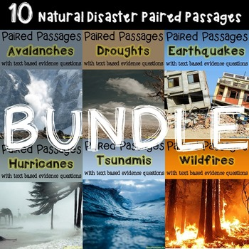 BUNDLE Natural Disaster 10 Paired Passages with Text Based