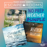 BUNDLE No-Prep WEATHER Escape Rooms - 3rd 4th 5th grade ST