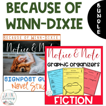 Because of Winn Dixie NOTICE AND NOTE Signposts and Novel Study BUNDLE