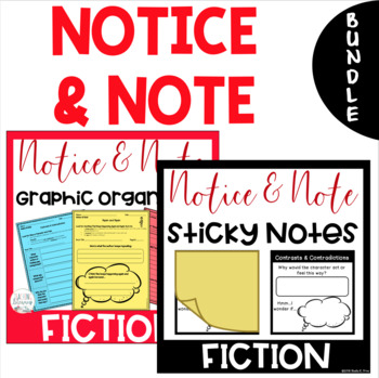 Notice and Note FICTION Signpost Graphic Organizers and Sticky Notes BUNDLE