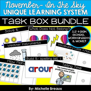 BUNDLE November Unique Learning System Task Boxes- ULS Unit 19- In The Sky