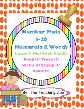 Read it! Trace it! Write it! Stamp it! Show it! Mats Numbers 1-20 {BUNDLE}