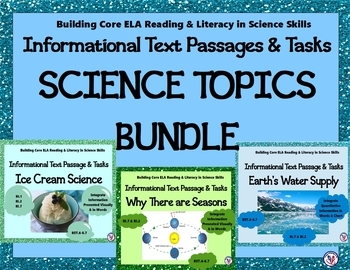 BUNDLE O' Science Topics Informational Text Passages & Tasks (Integrating Info)